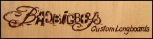 Badbigboys Custom Longboard