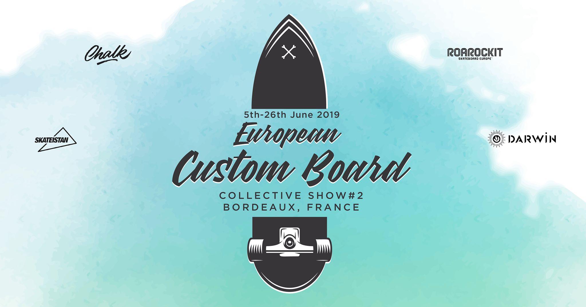 EUROPEAN CUSTOM BOARD COLLECTIVE SHOW #2